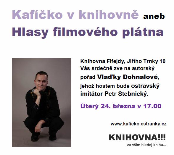 autorský pořad - pobočka Fifejdy 24.3.2015 od 17 hodin